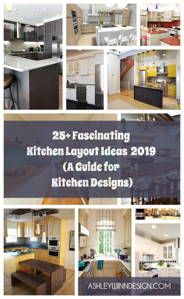 25+ Fascinating Kitchen Layout Ideas 2020 [A Guide for Kitchen Designs]