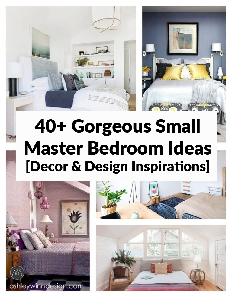 40 Gorgeous Small Master Bedroom Ideas In 2021 Decor Inspirations